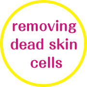 removing dead skin cells